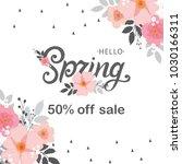 hello spring sale. hello spring ... | Shutterstock .eps vector #1030166311