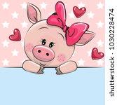 greeting card cute cartoon pig...   Shutterstock .eps vector #1030228474