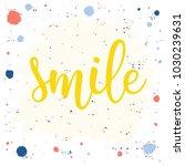 handwritten lettering on white. ... | Shutterstock .eps vector #1030239631