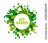 go green text sign concept... | Shutterstock .eps vector #1030288549