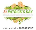 happy st. patricks day...   Shutterstock .eps vector #1030325035