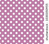 polka dots purple pattern.... | Shutterstock .eps vector #1030350955