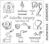 robotic surgery hand drawn... | Shutterstock .eps vector #1030405285