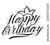 greeting happy birthday card... | Shutterstock .eps vector #1030471024
