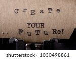 create your future   text... | Shutterstock . vector #1030498861