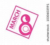 8 march women day card | Shutterstock .eps vector #1030603591