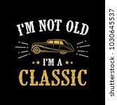 getting older doesn't mean... | Shutterstock .eps vector #1030645537