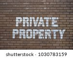 private property text sign on... | Shutterstock . vector #1030783159