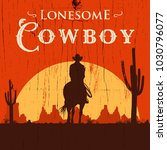 silhouette of lonesome cowboy... | Shutterstock .eps vector #1030796077