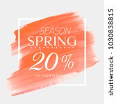 spring sale 20  off sign over... | Shutterstock .eps vector #1030838815