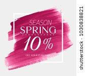 spring sale 10  off sign over... | Shutterstock .eps vector #1030838821