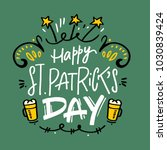 happy st. patricks day... | Shutterstock .eps vector #1030839424