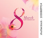 happy woman's day world on 8... | Shutterstock .eps vector #1030889914