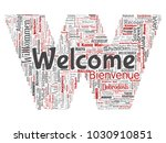 conceptual abstract welcome or... | Shutterstock . vector #1030910851