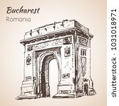triumph arch sketch. bucharest  ... | Shutterstock .eps vector #1031018971