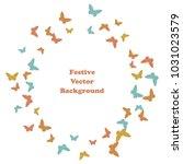 festive butterfly confetti... | Shutterstock .eps vector #1031023579