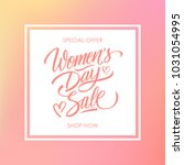 women's day sale special offer... | Shutterstock .eps vector #1031054995
