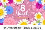 colorful 8 march. vector floral ... | Shutterstock .eps vector #1031120191