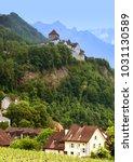 gutenberg castle in vaduz ... | Shutterstock . vector #1031130589