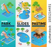 aquapark vertical web banners... | Shutterstock .eps vector #1031214451