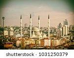 ankara  capital city of turkey  ... | Shutterstock . vector #1031250379