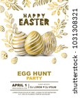 Stock vector easter egg hunt party vector poster design template golden d eggs and gold leves on white 1031308321