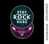 stay rock here cool awesome... | Shutterstock .eps vector #1031339425
