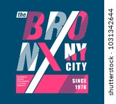 the bronx ny city cool awesome...   Shutterstock .eps vector #1031342644