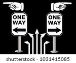 select one way sign of concept... | Shutterstock .eps vector #1031415085