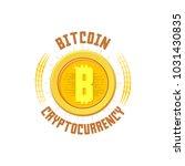 bitcoin bage. digital money....   Shutterstock .eps vector #1031430835