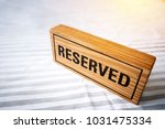 reserved table. reserved wooden ... | Shutterstock . vector #1031475334