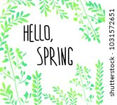 hello spring frame greeting...   Shutterstock .eps vector #1031572651