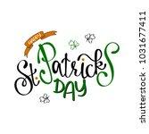 happy saint patrick's day... | Shutterstock .eps vector #1031677411