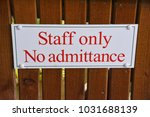 staff only no admitance sign on ... | Shutterstock . vector #1031688139