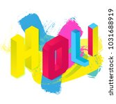 3d abstract colorful happy holi ... | Shutterstock .eps vector #1031688919