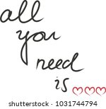 All You Need Is Love ...