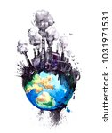 watercolor earth with factories.... | Shutterstock . vector #1031971531