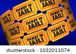 ticket to jail criminal... | Shutterstock . vector #1032011074