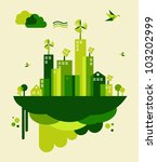 go green city. industry... | Shutterstock . vector #103202999