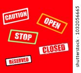 caution  open  stop  closed and ... | Shutterstock .eps vector #1032056665