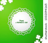 st patrick's day vector... | Shutterstock .eps vector #1032094165