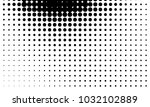 abstract monochrome halftone... | Shutterstock .eps vector #1032102889