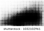 abstract monochrome halftone... | Shutterstock .eps vector #1032102961