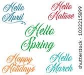 hello spring  hello nature ... | Shutterstock .eps vector #1032215899