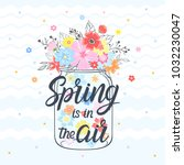 spring card with maison jar ... | Shutterstock .eps vector #1032230047