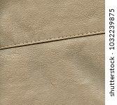 light beige artificial leather... | Shutterstock . vector #1032239875