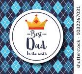 badge best dad in the world... | Shutterstock .eps vector #1032267031
