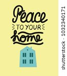 hand lettering peace to your... | Shutterstock .eps vector #1032340171