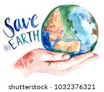 watercolor earth on hand. hand...   Shutterstock . vector #1032376321