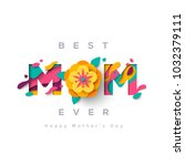 happy mothers day greeting card ... | Shutterstock .eps vector #1032379111